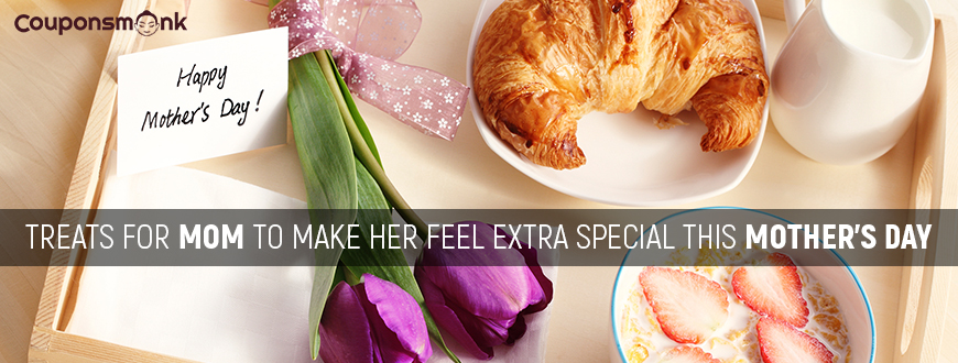 Treats For Mom To Make Her Feel Extra Special This Mother's Day